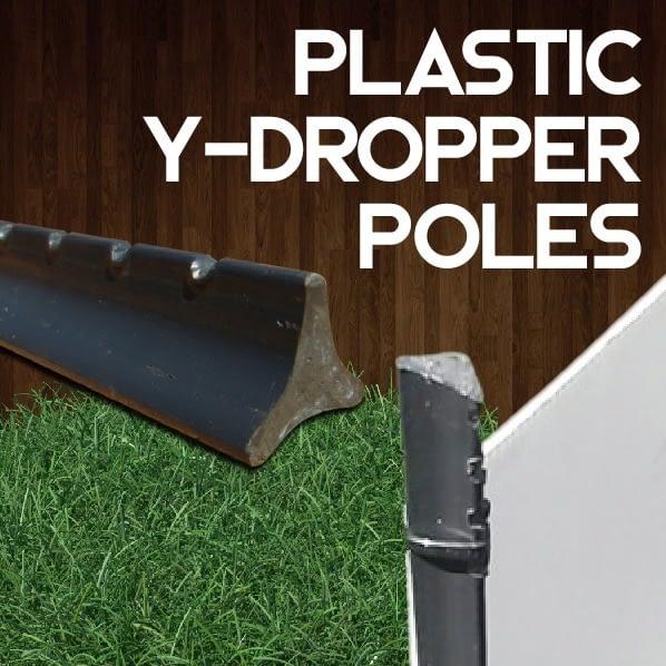 plastic y-droppers, plastic poles